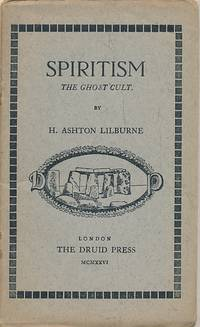 Spiritism. The Ghost Cult