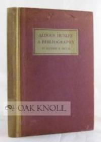 ALDOUS HUXLEY, A BIBLIOGRAPHY