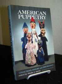 American Puppetry: Collections, History and Performance.