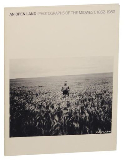 Chicago, IL and New York: Open Lands Project, The Art Institute of Chicago, and Aperture, 1983. Firs...