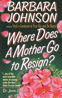 image of Where Does a Mother Go to Resign?