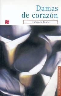 Damas de corazon (Vida y Palabras de los Indios de America) (Spanish Edition)