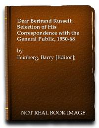 Dear Bertrand Russell: Selection of His Correspondence with the General Public, 1950-68