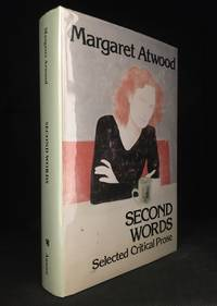 image of Second Words; Selected Critical Prose
