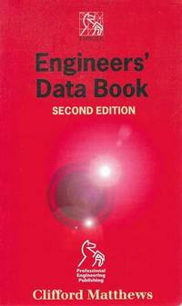 Engineers' Data Book by Clifford Matthews - Paperback - Second Edition - 2001 - from leura books and Biblio.com