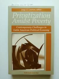 Privatization Amidst Poverty