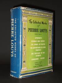 The Collected Works of Pierre Louys [SIGNED]