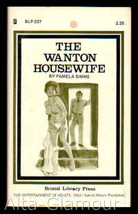 THE WANTON HOUSEWIFE by  Pamela Simms - 1974 - from Alta-Glamour Inc. (SKU: 24735)