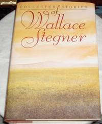 Collected Stories of Wallace Stegner