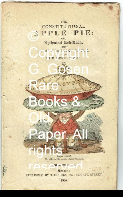George Cruikshank. The Constitutional Apple Pie: or, Rhythmical Red-Book. By Master Jacky Jingle. Wi...