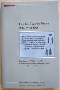 The Edificatory Prose of Kievan Rus