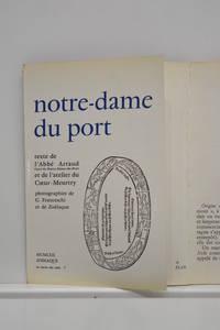 NOTRE-DAME  du port. Texte de l'Abbé Artaud, Curé de Notre-Dame-du-Port et de...