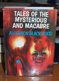 Tales of the Mysterious and Macabre.