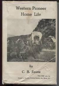 Western Pioneer Home Life