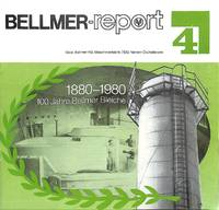 No. 4: 1880-1980. 100 Jahre Bellmer Bleiche.