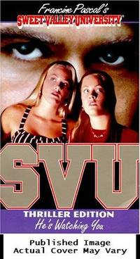 He's Watching You (Sweet Valley University(R))