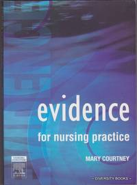 EVIDENCE FOR NURSING PRACTICE