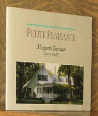 PETITE PLAISANCE, MARGUERITE YOURCENAR 1903-1987