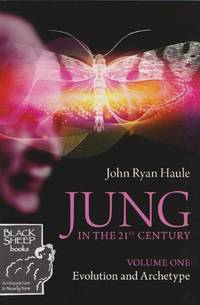 Jung in the 21st Century, Volume One: Evolution and Archetype