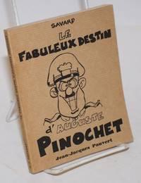 Le fabuleux destin d\'Auguste Pinochet