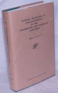 image of Russian Travelers to Constantinople in the Fourteenth and Fifteenth Centuries