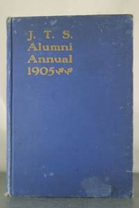 The J.T.S. Alumni Annual, Volume I