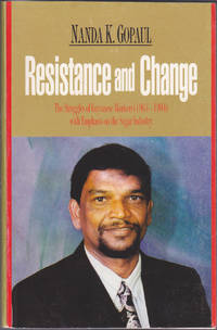 Resistance and Change: The Struggles of Guyanese Workers (1964 to 1994), with Emphasis on the Sugar Industry