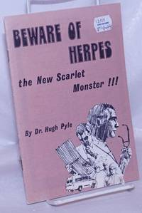 image of Beware of Herpes the New Scarlet Monster!!! [pamphlet]