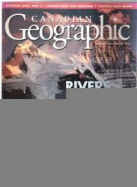 Canadian Geographic, November / December 1998 Vol. 118, No. 7