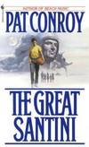Great Santini by Pat Conroy - 1987-12-01