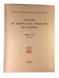 Annales du Service des Antiquites de l'Egypte, Tome LXX (1984-1985)