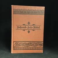 Schreib - Lese - Fibel; mit besonderer Berucksichtigung der Lautiermethode