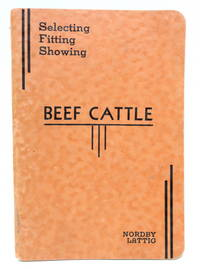 Selecting, Fitting and Showing Beef Cattle