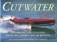 Cutwater : Speedboats and Launches from the Golden Days of Boating