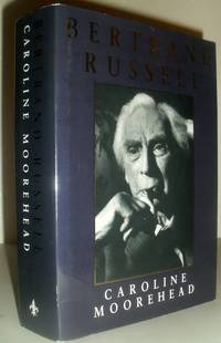 Bertrand Russell - A Life