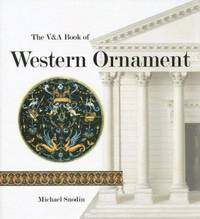 The V&a Book of Western Ornament