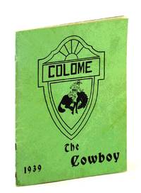 The Cowboy 1939 - Yearbook of Colome, South Dakota, High School