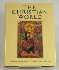 Christian World: A Social and Cultural History of Christianity
