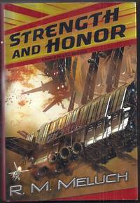 Strength and Honor. A Novel of the Merrimack