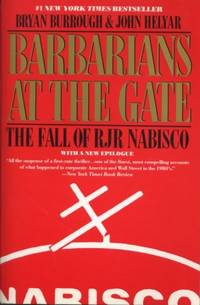 Barbarians At The Gate : The Fall Of RJR Nabisco