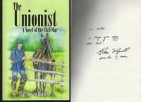 UNIONIST A Novel of the Civil War