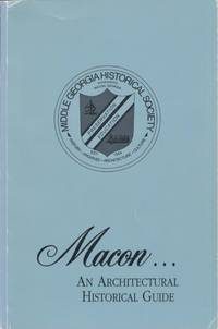 Macon: An Architectural Historical Guide