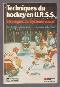 "Techniques Du Hockey En U. R. S.S Strategies Du ""Systeme Russe"""