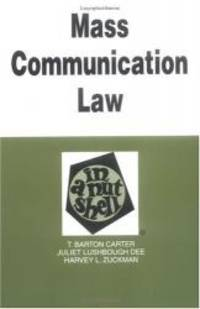 Mass Communications Law: In a Nutshell (Nutshell Series)