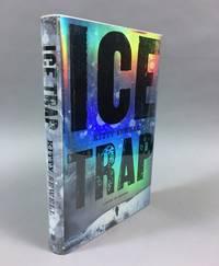 Ice Trap: A Novel of Psychological Suspense