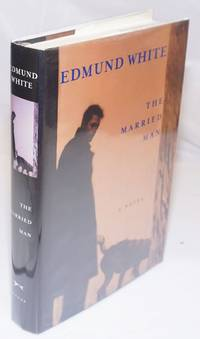 image of The Married  Man: a novel [inscribed_signed]