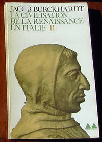 La Civilisation de la Renaissance en Italie II