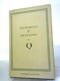 Memories & Opinions