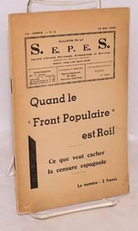 """Quand le """"front populaire"""" est roi! Ce que veut cacher la censure espagnole, in the Bulletin de la S.E.P.E.S., Vol. 12, #3 (15 Mai 1936)"""