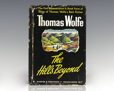 New York and London: Harper & Brothers, 1941. First edition Wolfe's acclaimed posthumously published...